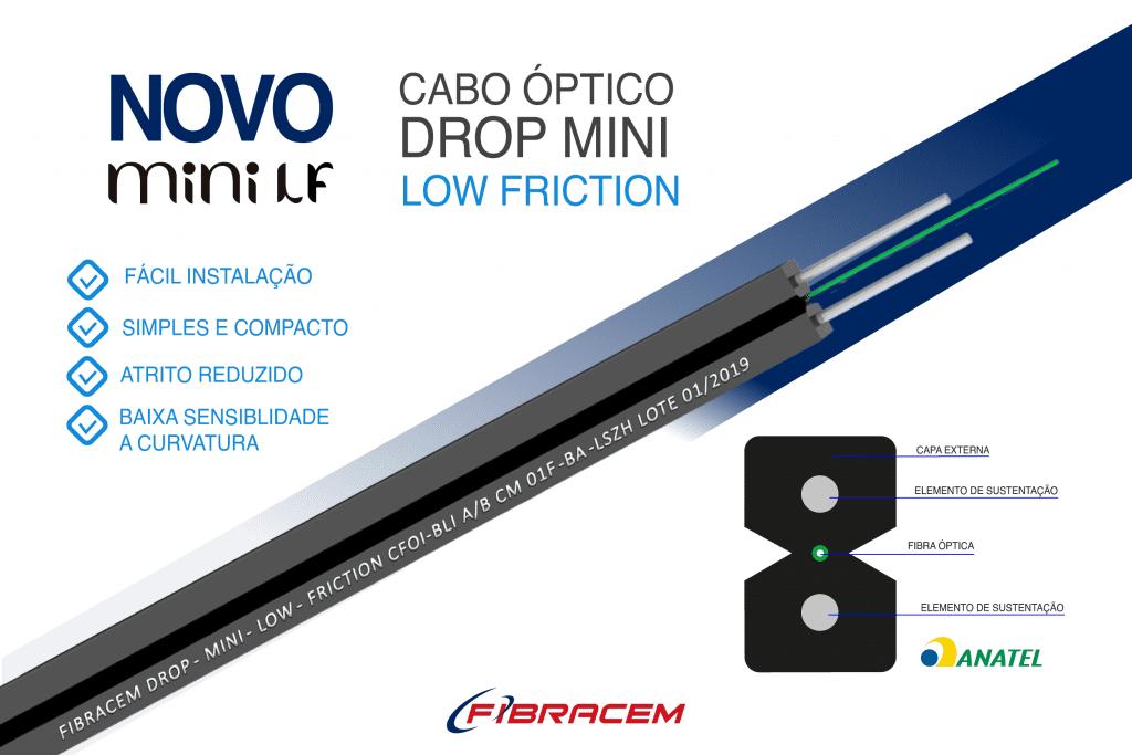 novo Cabo Óptico Drop Mini Low Friction