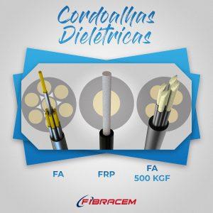 Tipos de Cordoalhas Dielétricas