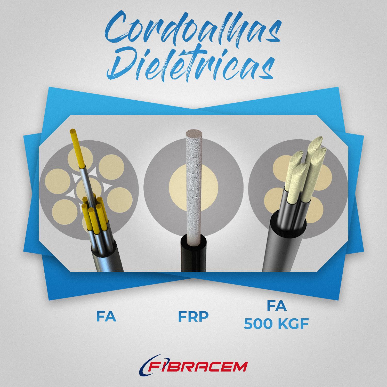 Conheça as diferenças entre os tipos de Cordoalhas Dielétricas Fibracem