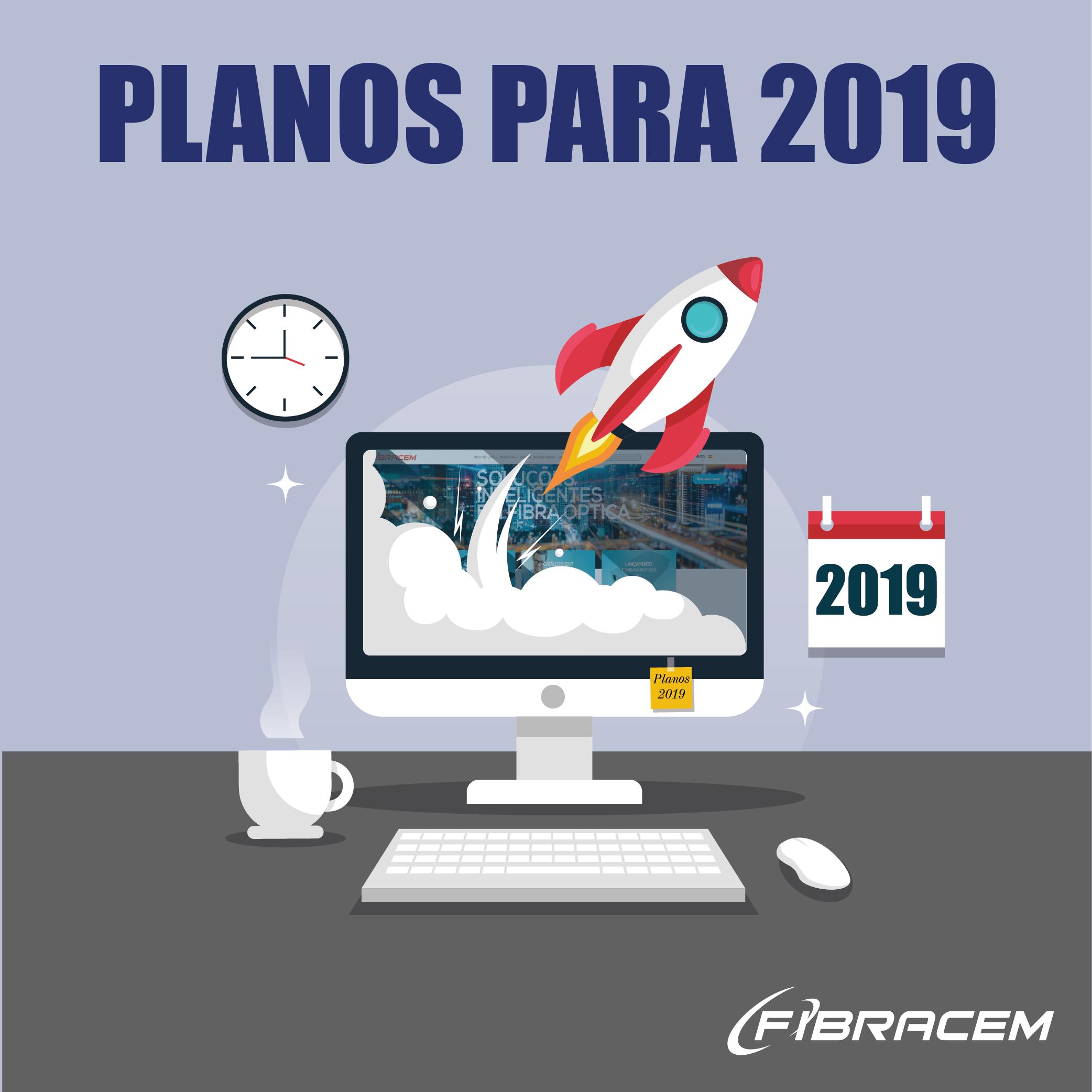 PLANOS PARA 2019