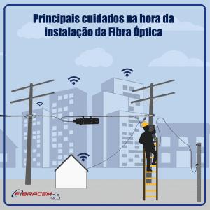 uidados na instalação da fibra óptica