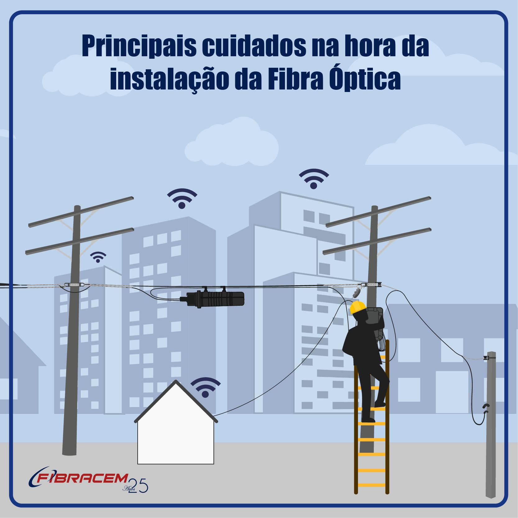 Cuidados na instalação de fibra óptica