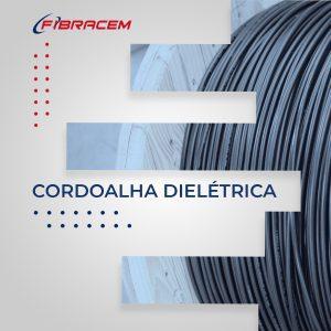 Cordoalha dielétrica