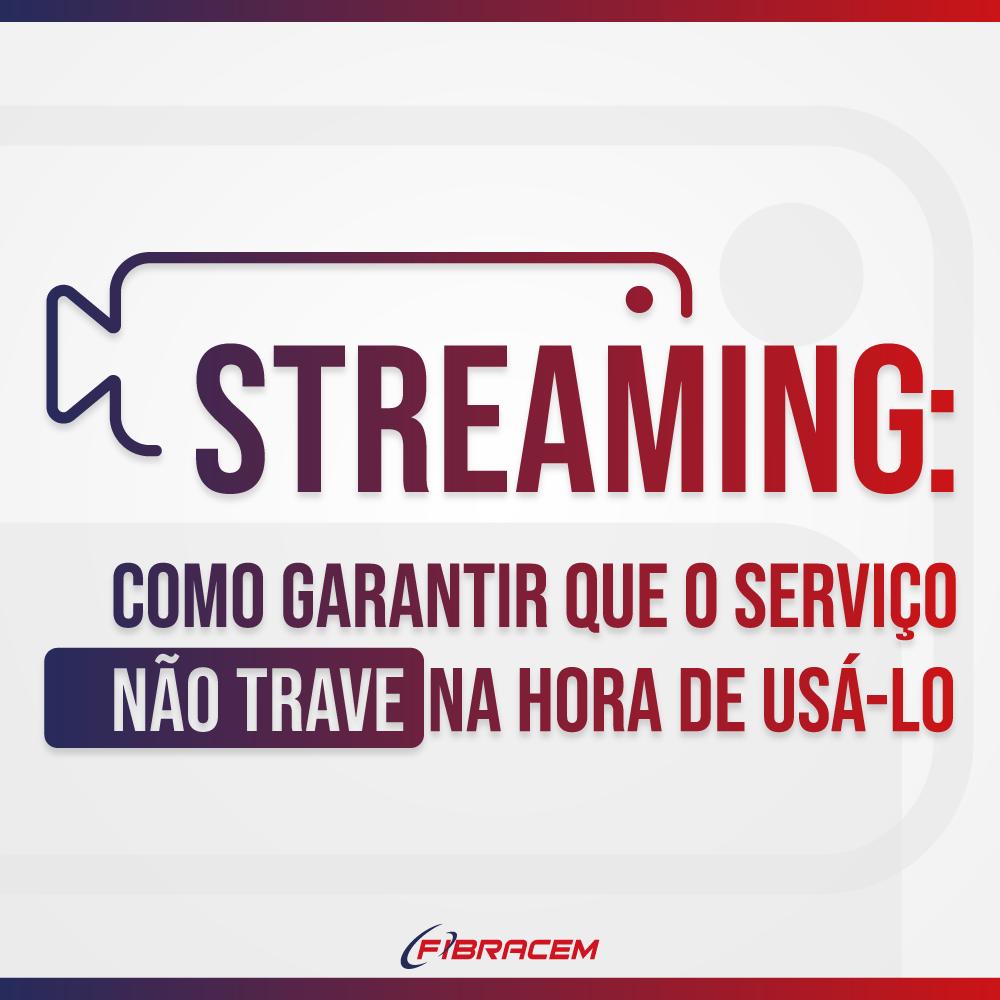 Read more about the article Streaming: como garantir que o serviço não trave na hora de usá-lo